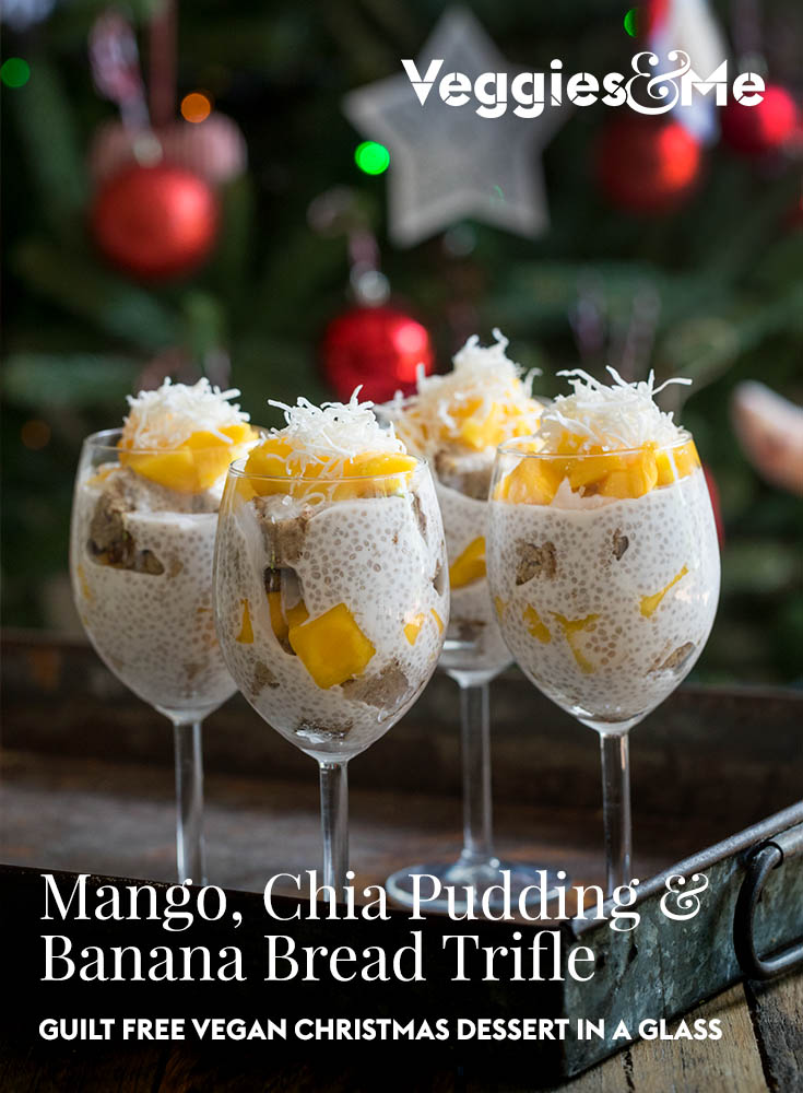 Mango, Chia Pudding & Banana Bread Trifle GUILT FREE VEGAN CHRISTMAS DESSERT IN A WINE GLASS