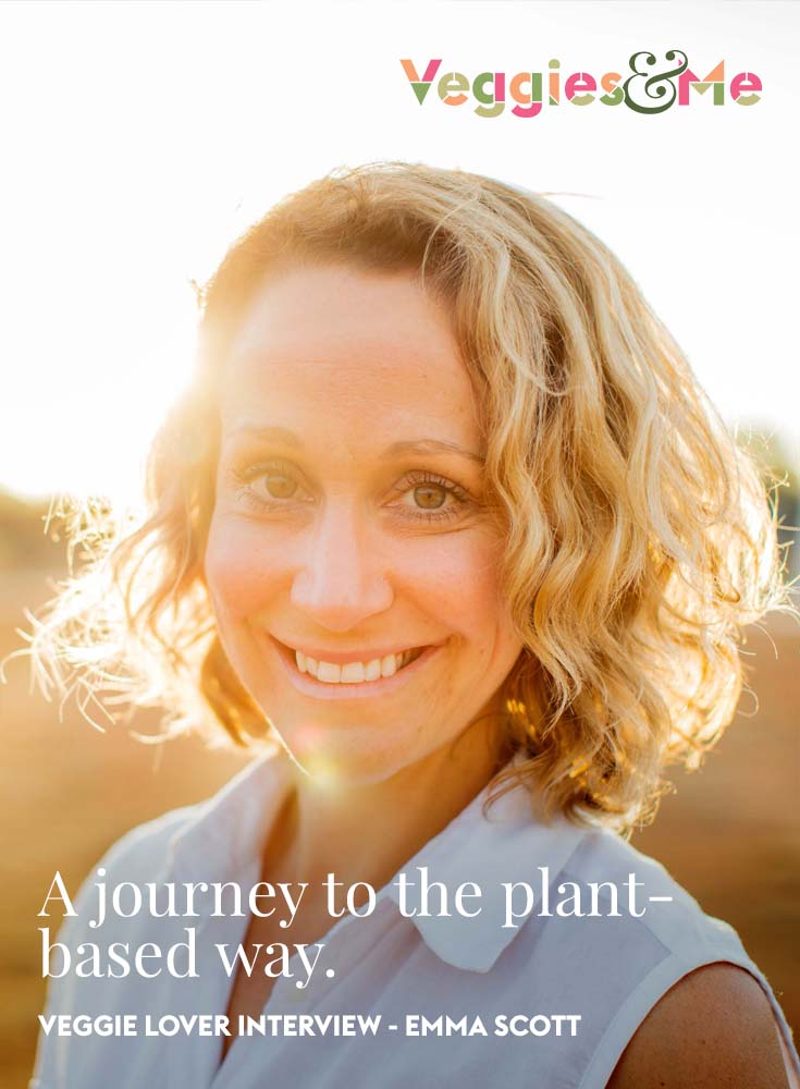 Interview with Emma Scott about her journey to the plant-based lifestyle.